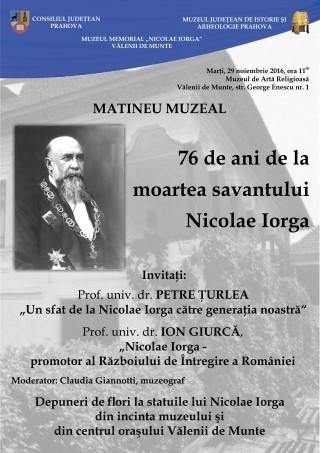 """Matineu muzeal """"76 de ani de la moartea savantului Nicolae Iorga"""""""