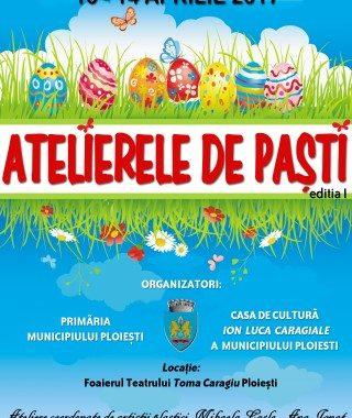 """Prima editie """"Atelierele de Pasti"""" la Ploiesti"""