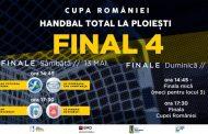 Programul Final Four-ului Cupei Romaniei la handbal masculin de la Ploiești