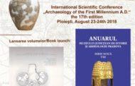 Sesiune internationala de comunicari stiintifice la Ploiesti, pe tema arheologiei