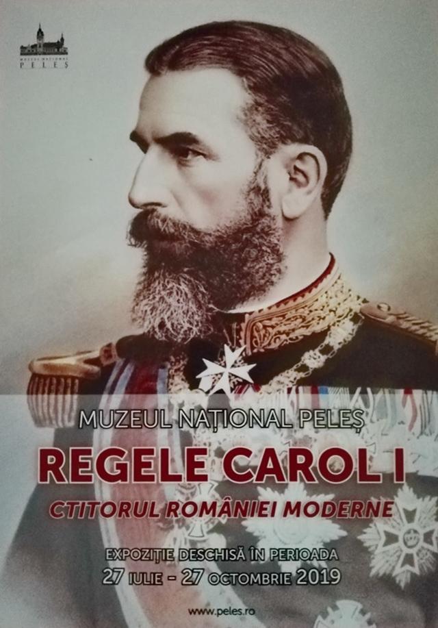 """,,Regele Carol I. Ctitorul Romaniei Moderne"""", expozitie la Muzeul National Peles"""