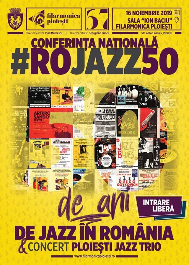 50 de ani de jazz la Ploiesti: Conferinta nationala!