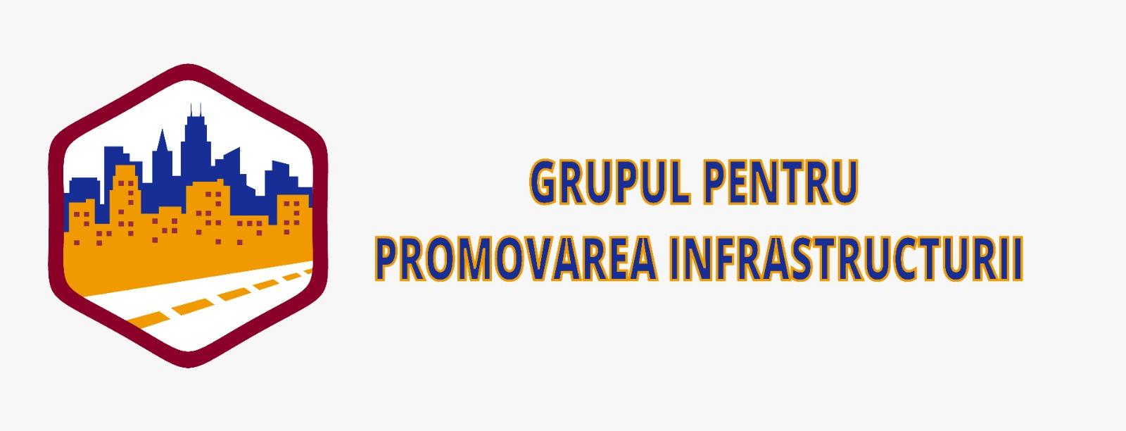 Asociația Grupul pentru Promovarea Infrastructurii a lansat grupinfrastructura.ro – site de analiza, opinii și soluții specializate