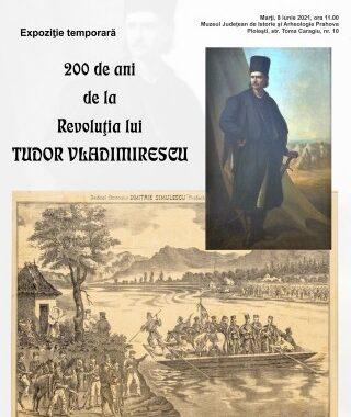 Expozitie dedicata lui Tudor Vladimirescu, la Ploiesti