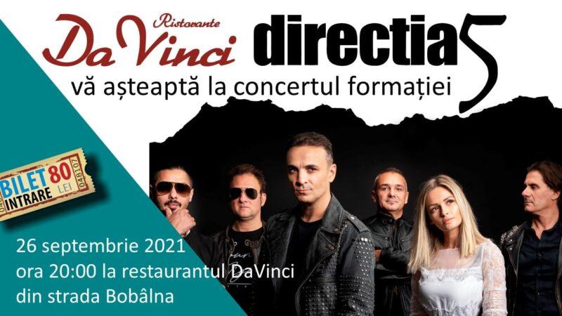 Un nou concert Directia 5 la Restaurant DaVinci Bobalna